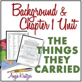 The Things They Carried Background and Chapter 1 Unit