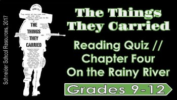The Things They Carried: Chapter Four Reading Quiz (On the Rainy River)