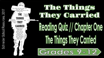 The Things They Carried: Chapter One Reading Quiz (The Things They Carried)