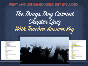 """The Things They Carried Chapter Quiz- Ch. 9 """"The Sweetheart of Song Tra Bong"""""""
