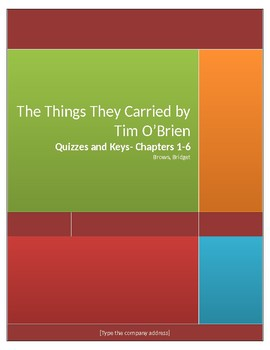 The Things They Carried Chapter Quizzes- Chapters 1-6