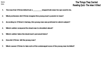 The Things They Carried: Chapter Twelve Reading Quiz (Man I Killed)