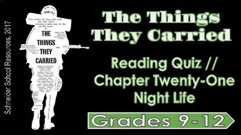 The Things They Carried: Chapter Twenty-One Reading Quiz (Night Life)