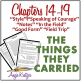 The Things They Carried Chapters 14, 15, 16, 17, 18, and 19 Unit