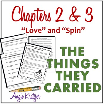"""The Things They Carried Chapters 2 and 3 Unit {""""Love"""" and """"Spin""""}"""