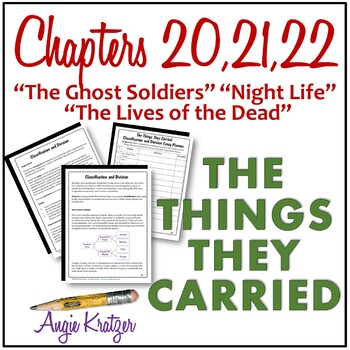 """The Things They Carried Chapters 20, 21, and 22 {including """"The Ghost Soldiers""""}"""