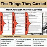 The Things They Carried - Character Analysis Packet, Theme, & Project