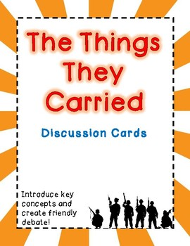 The Things They Carried - Discussion Cards - Introduction and Debate