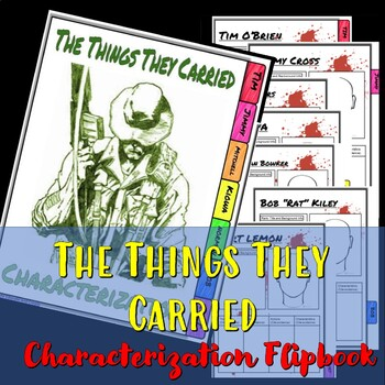 The Things They Carried Interactive Character Flipbook.