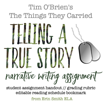 """The Things They Carried Narrative Writing Assignment: """"Telling a True Story"""""""