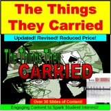 The Things They Carried Lesson: PowerPoint, Google Slides