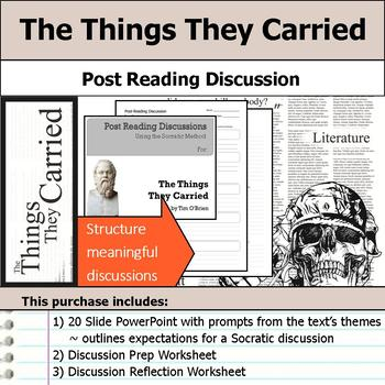 The Things They Carried - Socratic Method - Post Reading D