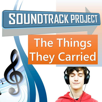 The Things They Carried Soundtrack Project