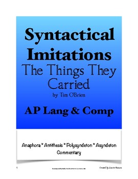 The Things They Carried - Syntactical Imitations; AP Lang