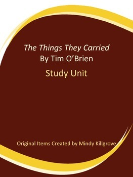 The Things They Carried by Tim O'Brien Study Unit