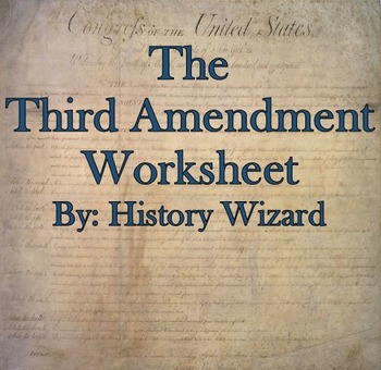 The Third Amendment Internet Worksheet