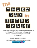 The Third Day in Third Grade