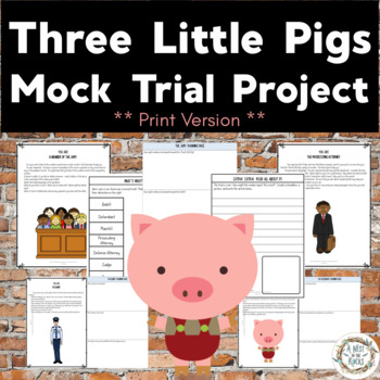 The Third Little Pig vs. The Big, Bad Wolf:  A Student Mock Trial