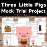 The Third Little Pig vs. The Big, Bad Wolf:  Staging A Student Mock Trial