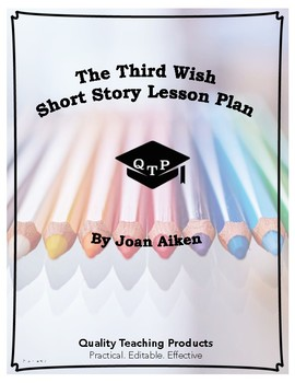 The Third Wish by Joan Aiken Lesson Plan, Worksheet, Questions, Key, PPTs
