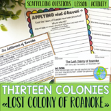 Thirteen Colonies - Lost Colony of Roanoke