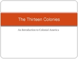 The Thirteen Colonies Powerpoint Overview