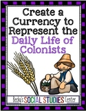 13 Colonies Project: Create Currency to Represent Daily Life