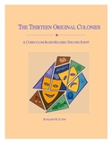 The Thirteen Original Colonies Readers Theatre Script