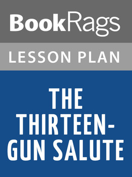 The Thirteen-gun Salute Lesson Plans