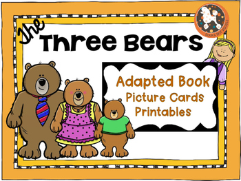 The Three Bears...Adapted Book and Learning Activities