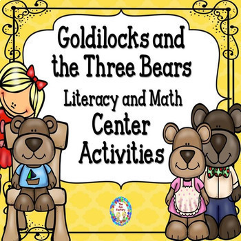 The Three Bears Literacy and Math Centers  PK/K