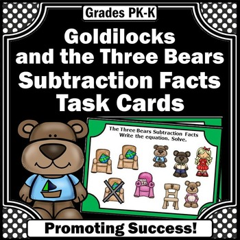 Goldilocks and the Three Bears Subtraction Facts Thematic