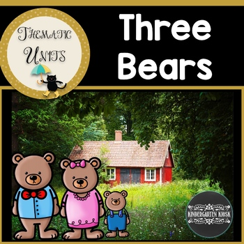 The Three Bears: Thematic Unit