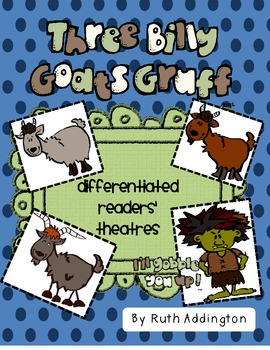 The Three Billy Goats Gruff: A Differentiated Readers' Theatre Station