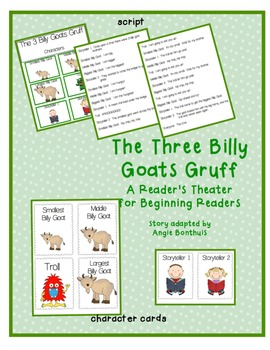 The Three Billy Goats Gruff: A Reader's Theater for Beginning Readers