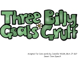 The Three Billy Goats Gruff Core Word Story