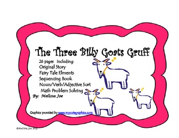 The Three Billy Goats Gruff--Original Story with Literacy/Math Activities