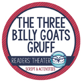 The Three Billy Goats Gruff:  Readers' Theater Activity Pack