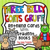 The Three Billy Goats Gruff (Retelling Cards and Student Books)