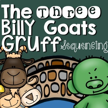 The Three Billy Goats Gruff: Story Sequencing with Pictures