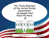 The Three Branches of Government Scavenger Hunt- Read The Room- Grades 4-7