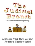 The Three Branches of Government: Reader's Theatre Script on the Judicial Branch