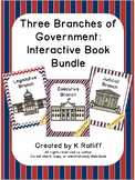 The Three Branches of Government:  Interactive Book Bundle