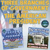 The Three Branches of Government and The U.S. President Activities Bundle