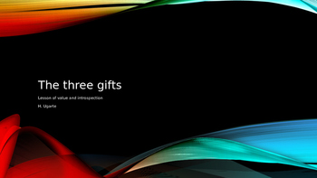 The Three Gifts / Los Tres Regalos Bilingual Edition