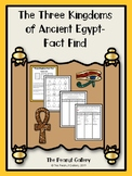 The Three Kingdoms of Ancient Egypt- Fact Find