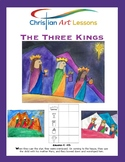 Art Lesson The Three Kings Watercolor Painting and Bible Story