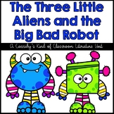 The Three Little Aliens and the Big Bad Robot Book Unit
