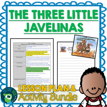 The Three Little Javelinas by Susan Lowell Lesson Plan and Activities