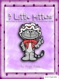 Nursery Rhymes: The Three Little Kittens- Reading Foundational Skills Activities